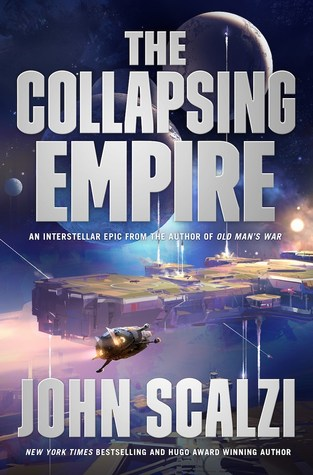 The Collapsing Empire - 2017 Science Fiction & Horror Novels