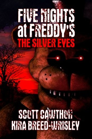 Book cover for Five Nights at Freddy's: The Silver Eyes