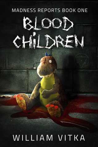 Book cover for Blood Children by William Vitka