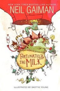 Book cover for Fortunately The Milk