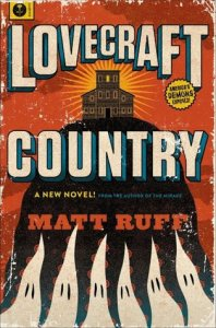 Book cover for Lovecraft Country by Matt Ruff