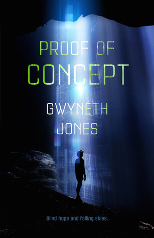 Book cover for Proof of Concept by Gwyneth Jones