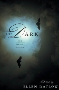 Book cover for The Dark by Ellen Datlow