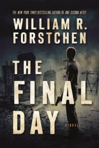 Book cover for The Final Day by William R. Forstchen