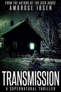 Book cover for Transmission by Ambrose Ibsen