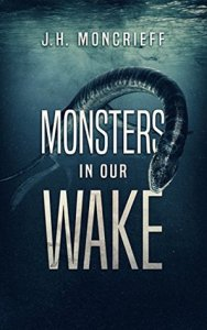 Book cover for Monsters in Our Wake