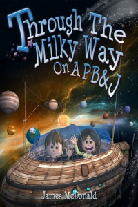 Book cover for Through the Milky Way on a PB & J