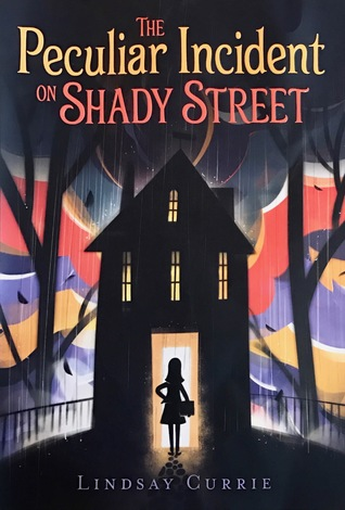 Book cover for The Peculiar Incident on Shady Street