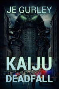 Book cover for Kaiju Deadfall
