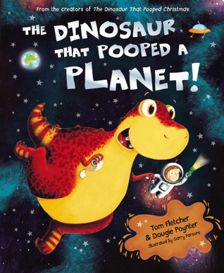 Book cover for The Dinosaur that Pooped a Planet