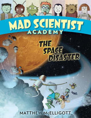 Book cover for mad scientist academy the space disaster