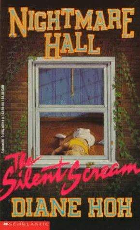 Nightmare Hall: Silent Scream by Diane Hoh Recap & #BookReview