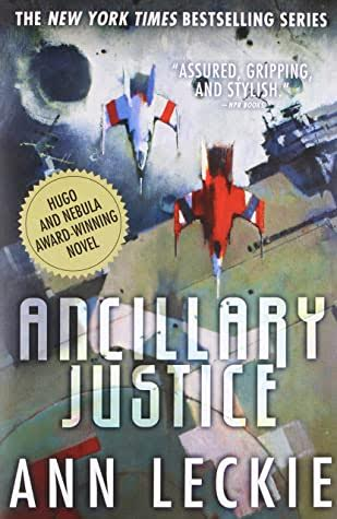 Ancillary Justice by Ann Leckie #BookReview