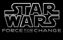 OSCAR ISAAC & BB-8 ANNOUNCE THIS WEEK'S STAR WARS: FORCE FOR CHANGE PRIZES