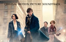 Fantastic Beasts and Where to Find Them: Original Motion Picture Soundtrack Review