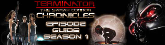 Terminator: The Sarah Conner Chronicles Season 1
