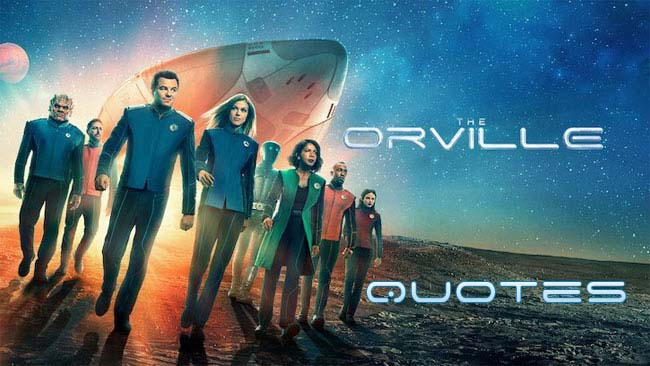 The Orville Quotes