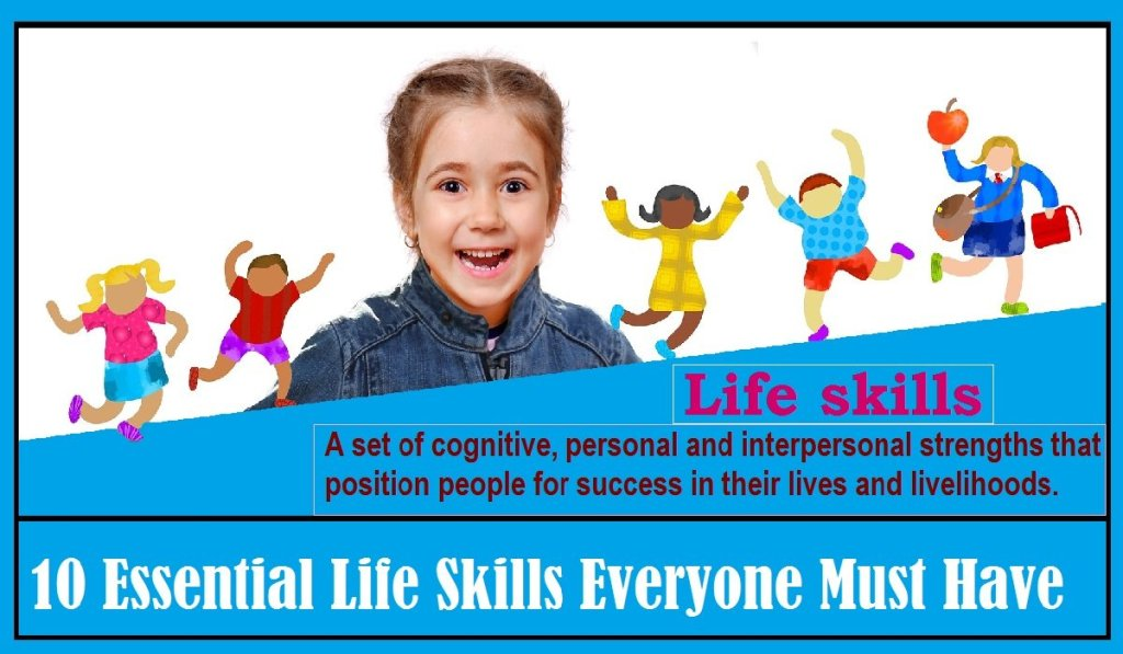 Essential Life Skills Everyone Must Have