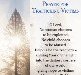 Remember the International Day of Prayer and Awareness Against Human Trafficking, February 8