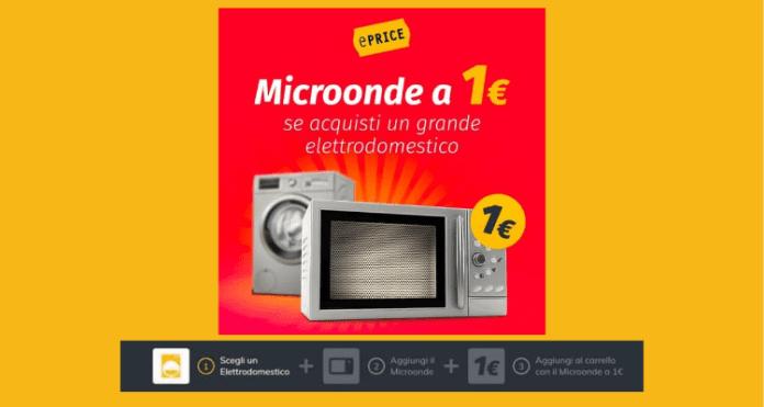 ePrice: microonde Candy a 1€ acquistando un grande elettrodomestico