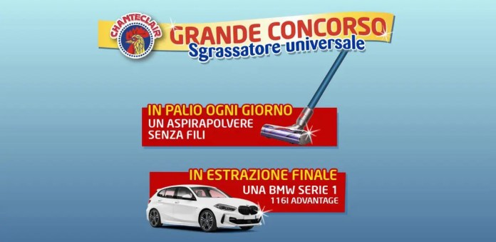 Con Chanteclair Sgrassatore Universale vinci Dyson e BMW