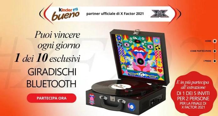 """""""Vinci con Kinder Bueno e X Factor"""": vinci giradischi e biglietti X Factor 2021"""