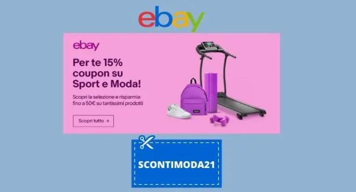 eBay: 15% di sconto su Moda e Sport con il coupon SCONTIMODA21