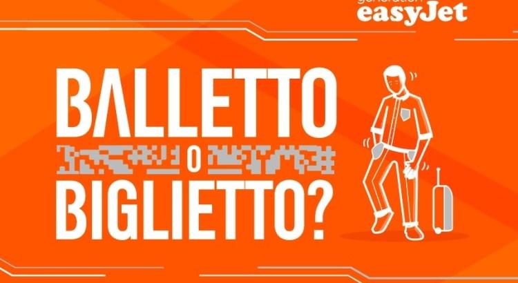 easyjet - balletto o biglietto