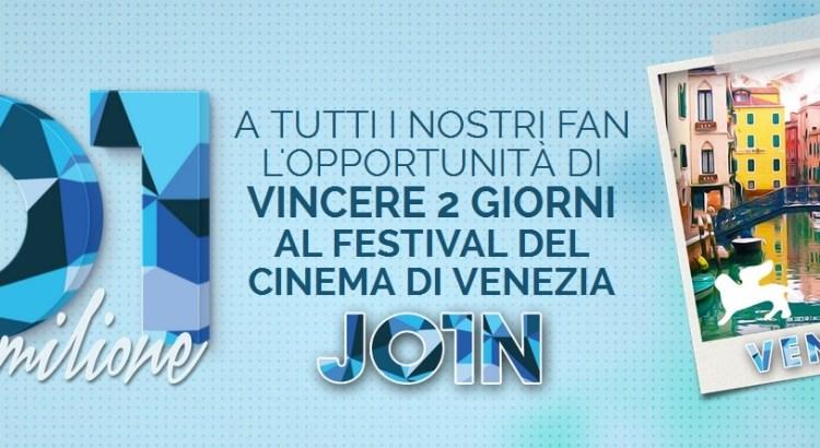 01 Milione di Fan - scatta un selfie e vinci il Festival del Cinema di Venezia