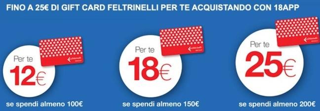La feltrinelli 18app Fino a 25€ in Gift Card Feltrinelli per te acquistando con il bonus cultura e 18app
