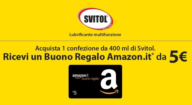 """98dc0bc505 """"Fai shopping con Svitol"""": ricevi come premio sicuro buoni regalo Amazon da  5€! – Scontrino Felice"""