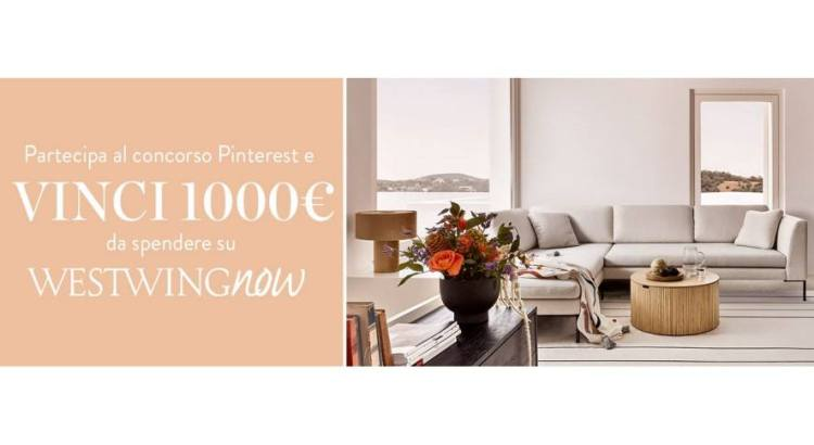 Concorso WestwingNow Pinterest vinci buono da 1000 euro