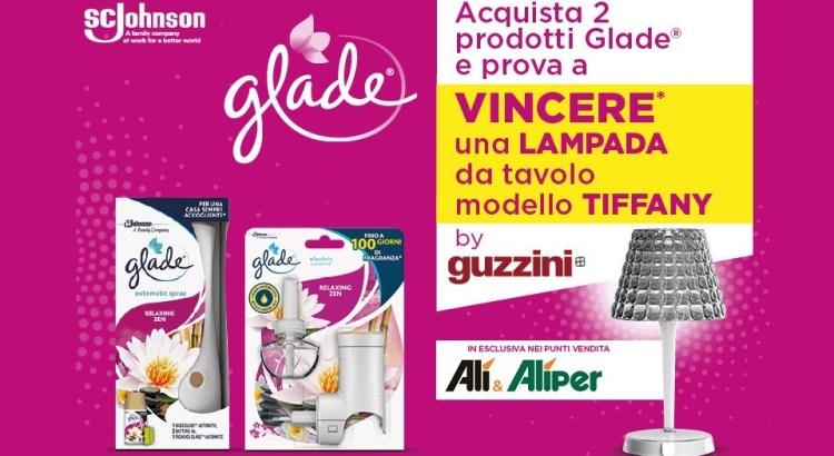 Concorso Glade da Alì e Alìper vinci lampada da tavolo Guzzini