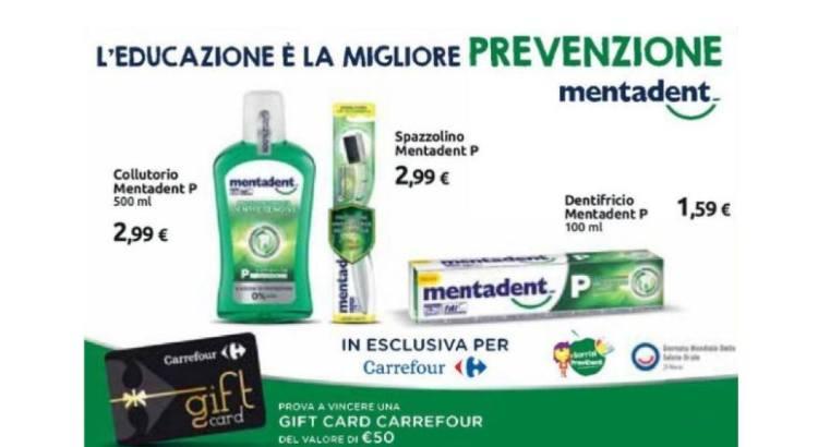 concorso a premi Mentadent da Carrefour L educazione è la migliore prevenzione