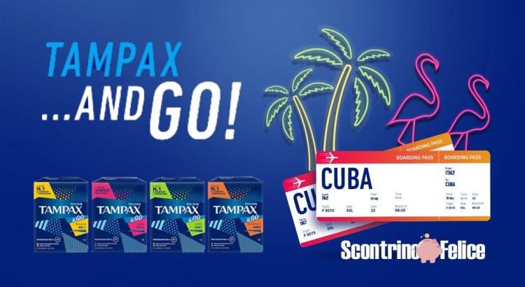 Concorso Tampax&Go vinci viaggio a Cuba