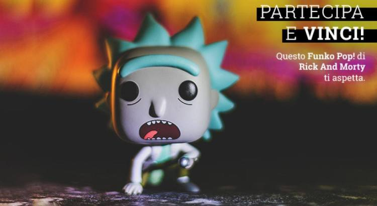 Funko Pop di Rick and Morty
