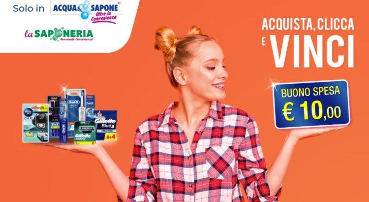 Acqua e Sapone La Saponeria Acquista Clicca e Vinci Gillette Oral B Ambipur in cassa vinci buoni spesa