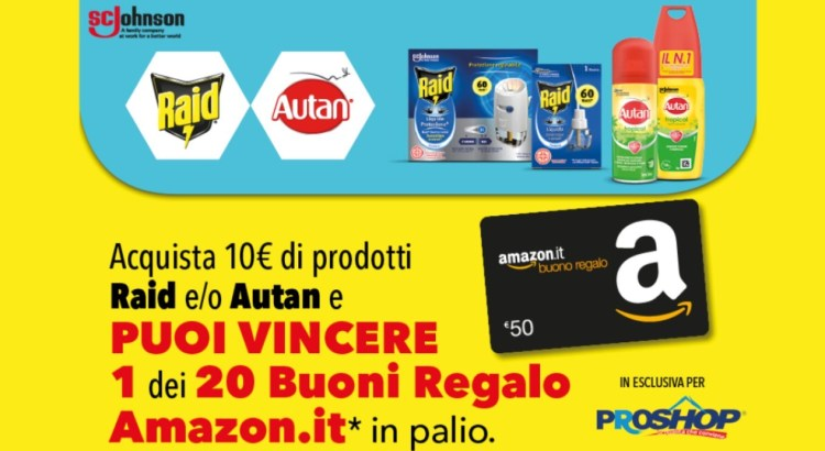 Concorso Raid e Autan da Proshop vinci buoni Amazon da 50 euro