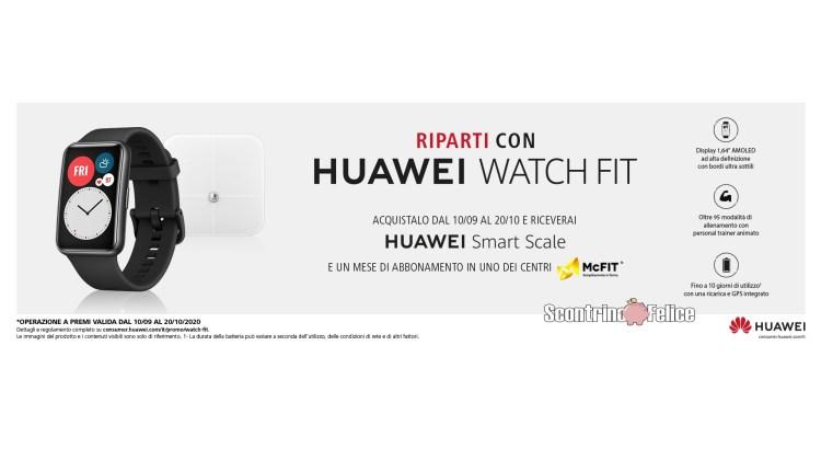 Con Huawei Watch Fit ricevi Huawei Smart Scale e un abbonamento McFIT come premio certo