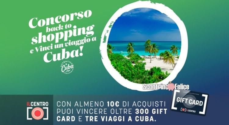 concorso Centro Commerciale Arese Back to Shopping vinci un viaggio a Cuba
