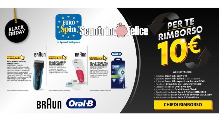 Eurospin Black Friday Oral B e Braun rimborso di 10 euro