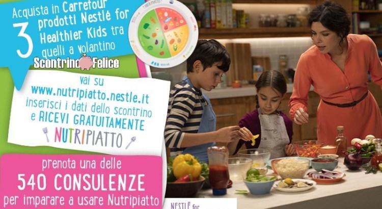 Nestlè e Carrefour richiedi gratis il Nutripiatto e una consulenza nutrizionale