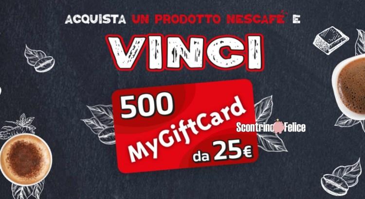 Concorso Nescafé: vinci 500 MyGiftCard da 25€