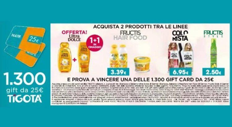 Concorso Ultra Dolce Garnier, Fructis Hair Food, Style e Colorista L'Oreal da Tigotà