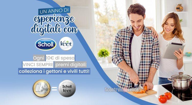 Veet e Scholl Un anno di esperienze digitali ogni 10€ di spesa vinci sempre premi digitali