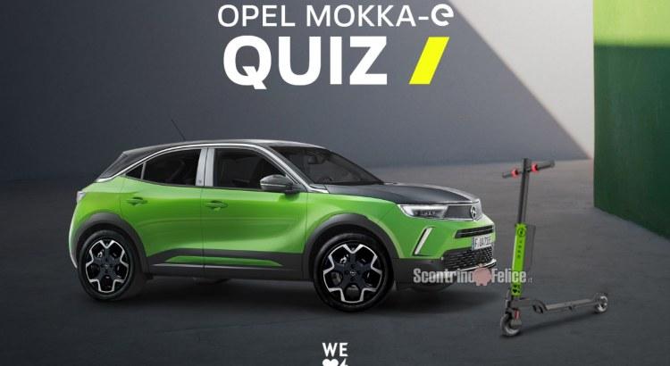 New Opel Mokka-e Quiz vinci gratis Monopattini elettrici MY TENDER