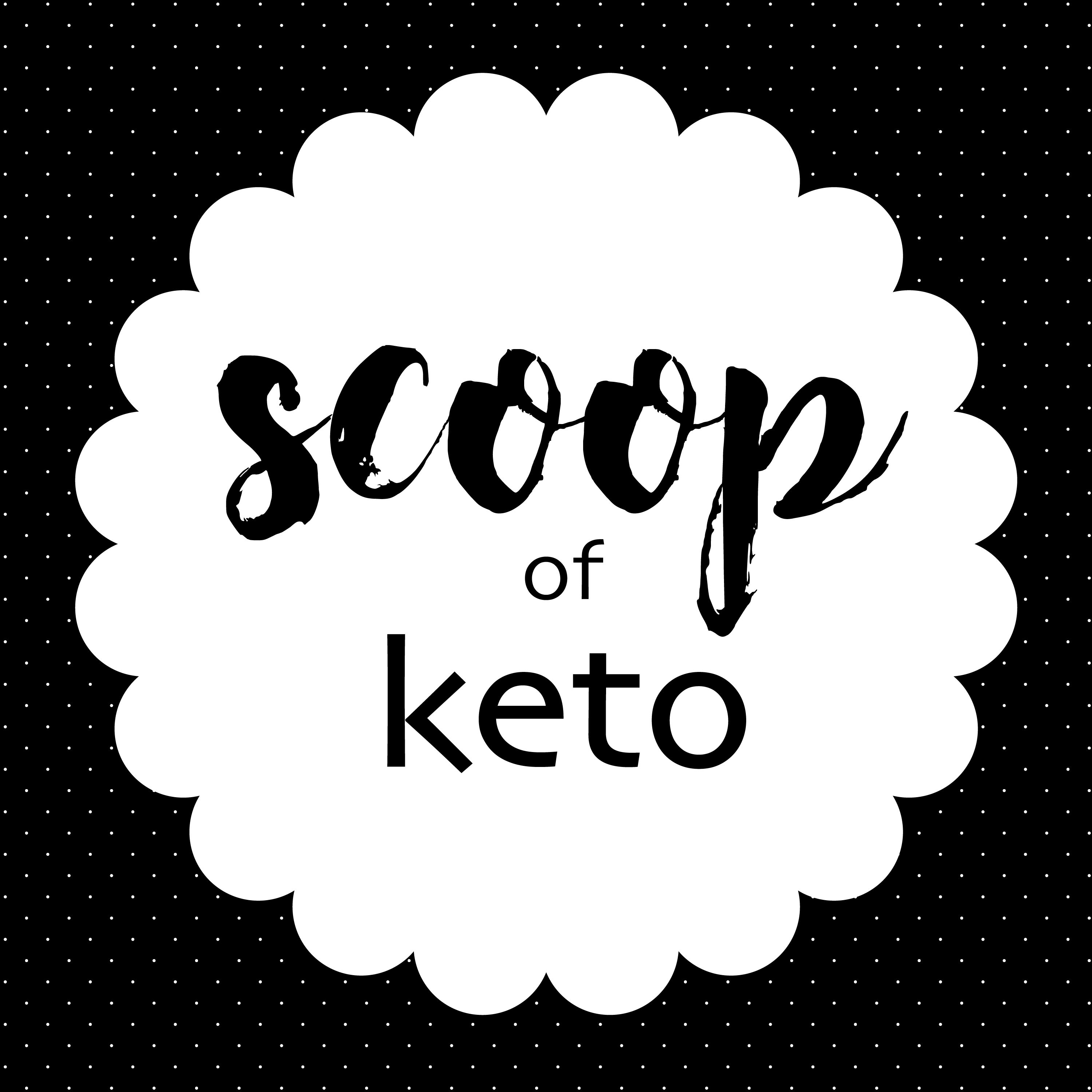 Scoop Of Keto