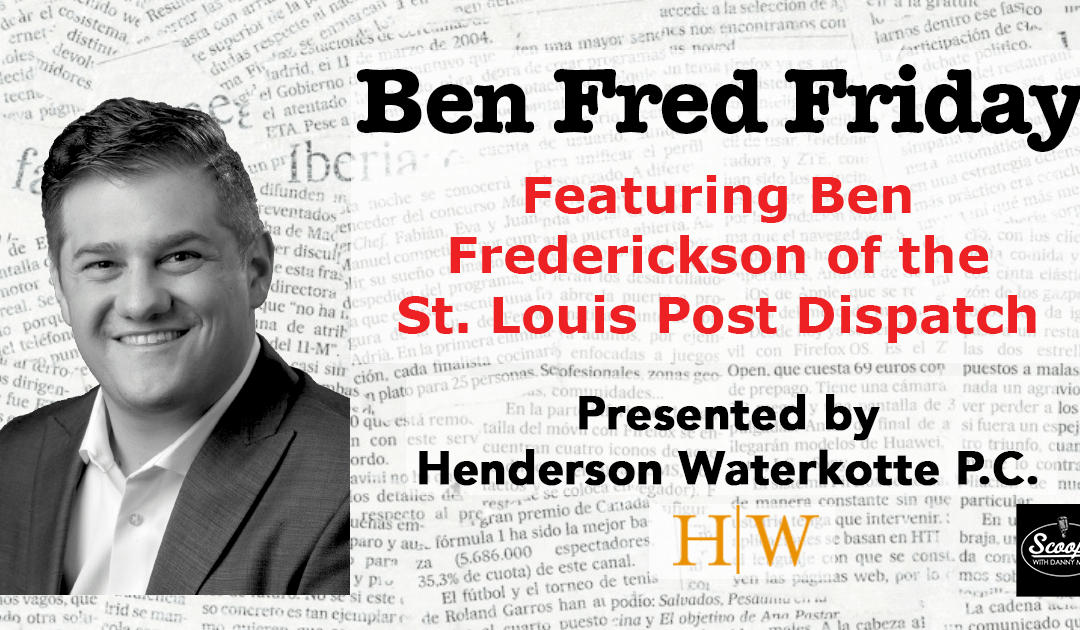 Ben Fred Friday – August 16, 2019