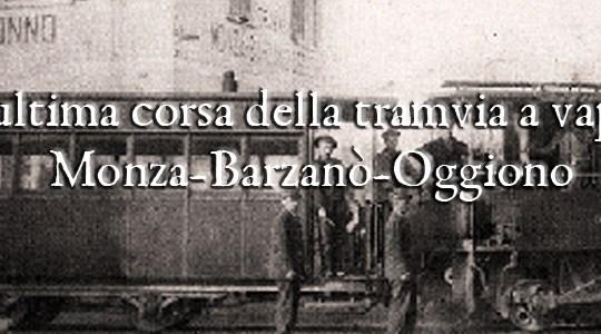 L'ultima corsa della tramvia a vapore Monza-Oggiono di Paolo Cazzaniga
