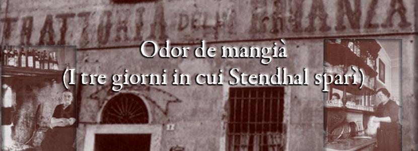 Odor de mangià (I tre giorni in cui Stendhal sparì) di Paolo Cazzaniga